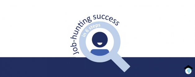 Job-hunting success in 6 steps